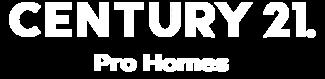 CENTURY 21 Pro Homes